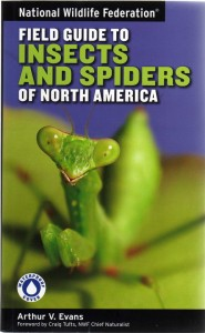 Nat. Wildlife Fed. Field Guide to Insects and Spiders of North America